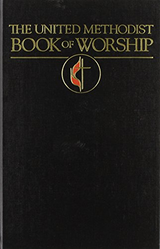 United Methodist Book of Worship (Hardback): United Methodist Church