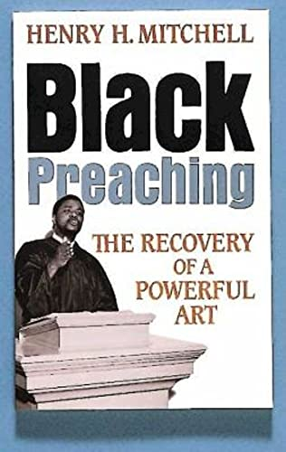 9780687036141: Black Preaching: The Recovery of a Powerful Art