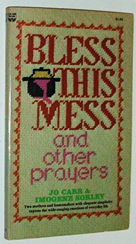 Bless This Mess and Other Prayers: Jo Carr, Imogen