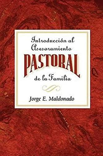 9780687037261: Introducción al asesoramiento pastoral de la familia AETH: Introduction to Pastoral Family Counseling Spanish
