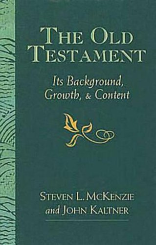 The Old Testament : Its Background, Growth,: Steven L. McKenzie;