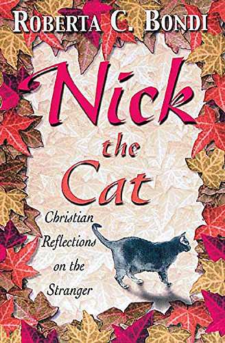 9780687045204: Nick the Cat: Christian Reflections on the Stranger