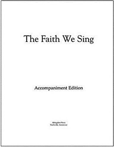 9780687045914: The Faith We Sing Accompaniment Edition Loose-Leaf Pages