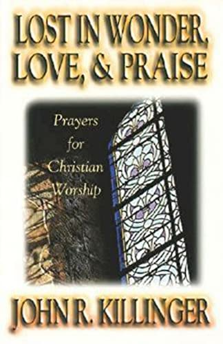 9780687046003: Lost in Wonder, Love and Praise: Prayers for Christian Worship