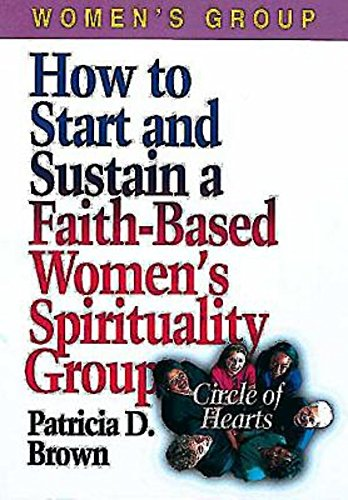 9780687046096: How to Start and Sustain a Faith-Based Women's Spirituality Group: Circle of Hearts