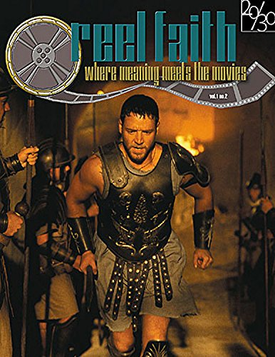 Reel Faith Volume 1 Number 2 (Reel to Real: Making the Most of the Movies): Abingdon