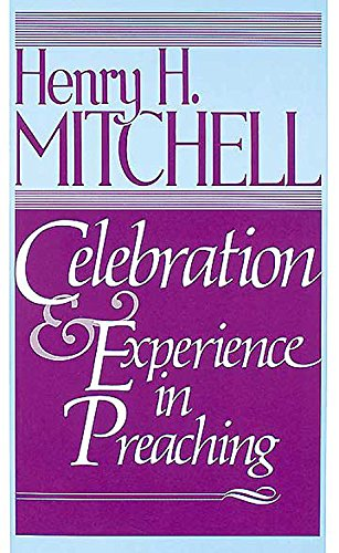 9780687047444: Celebration & Experience in Preaching
