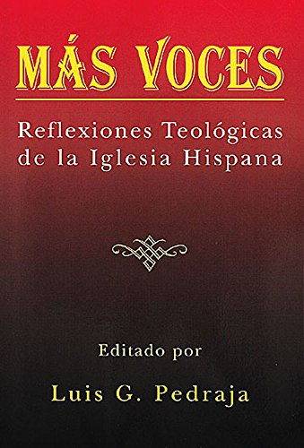 9780687047826: Mas Voces: Reflexiones Teologicas de La Iglesia Hispana