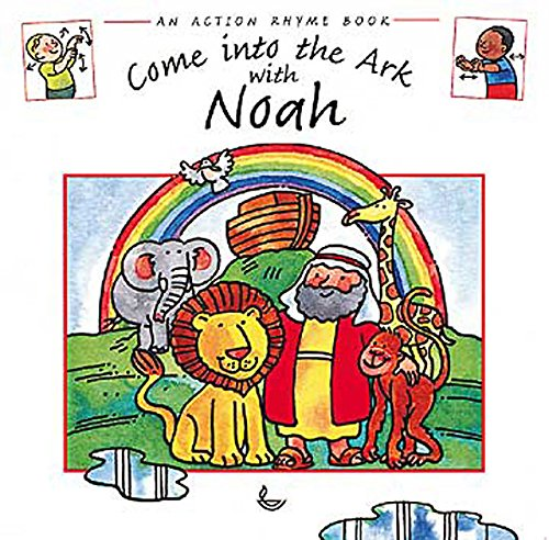 9780687047918: Come into the Ark with Noah: Action Rhyme Books (Action Rhyme Bible Stories)