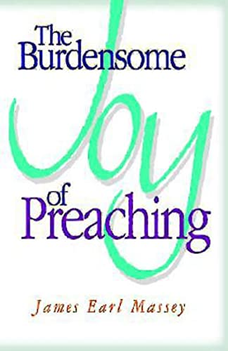 9780687050697: The Burdensome Joy of Preaching