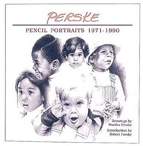 Perske: Pencil Portraits 1971-1990: Perske, Robert