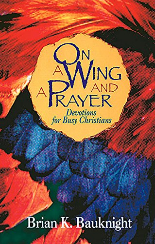 9780687052110: On a Wing and a Prayer
