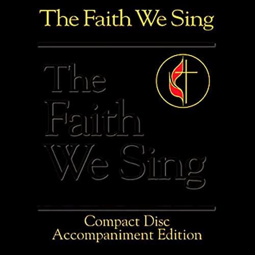 The Faith We Sing CD Accompaniment Edition