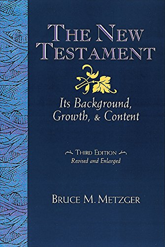 9780687052639: The New Testament: Its Background Growth and Content 3rd Edition