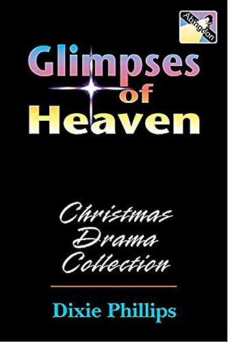 9780687053087: Glimpses of Heaven: Christmas Drama Collection