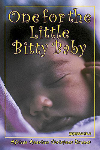 9780687053438: One for the Little Bitty Baby: African American Christmas Dramas