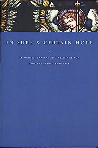 9780687054039: In Sure and Certain Hope: Liturgies, Prayers and Readings for Funerals and Memorials