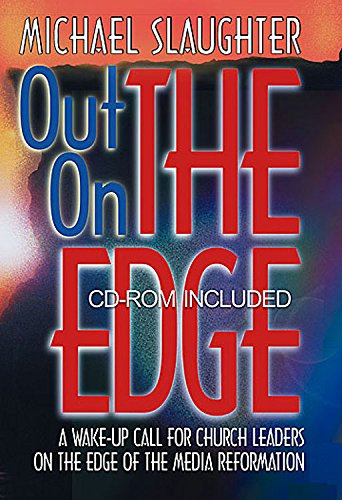 9780687054534: Out on the Edge: A Wake-Up Call for Church Leaders on the Edge of the Media Reformation Book with CDROM