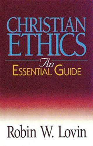 9780687054626: Christian Ethics: An Essential Guide