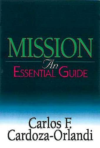 9780687054725: Mission: An Essential Guide