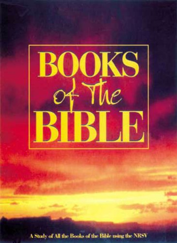 Books Of The Bible A Survey Of The Old And New Testaments