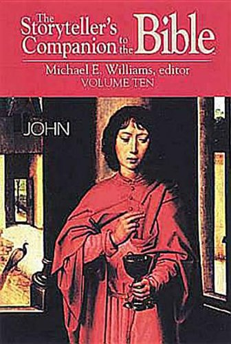 9780687055852: The Storyteller's Companion to the Bible, Vol. 10: John