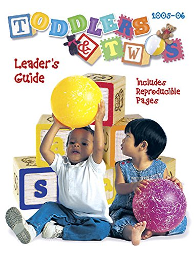 9780687057375: Toddlers and Twos Leader's Guide 2005-06 (TODDLERS & TWOS) (Vol 3)