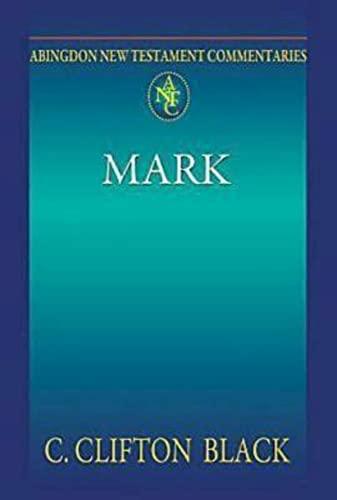 9780687058419: Abingdon New Testament Commentaries: Mark
