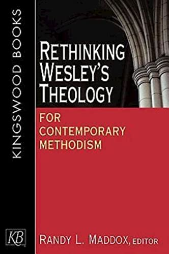 9780687060450: Rethinking Wesley's Theology for Contemporary Methodism