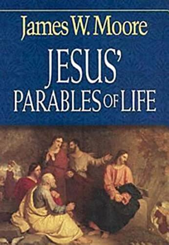 9780687062775: Jesus' Parables of Life