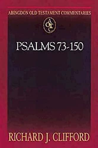 9780687064687: Abingdon Old Testament Commentaries: Psalms 73-150
