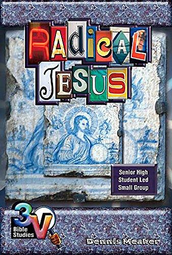 9780687065288: Radical Jesus: 3-V Bible Study (3v Bible Studies)