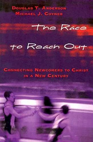 9780687066681: The Race to Reach Out: Connecting Newcomers to Christ in a New Century