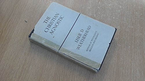 9780687069774: The Christian Agnostic