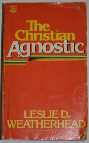 9780687069781: The Christian Agnostic