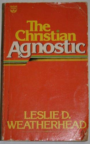 9780687069781: The Christian Agnostic