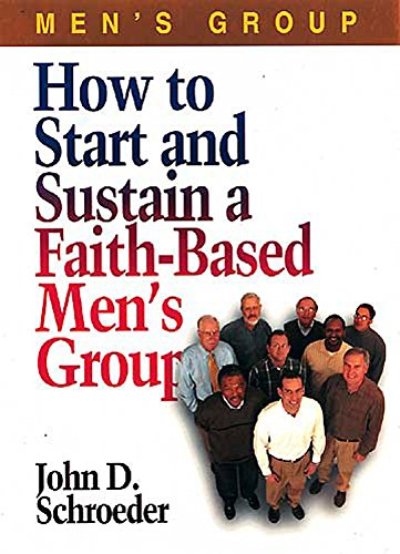 9780687073788: How to Start and Sustain a Faith-Based Men's Group