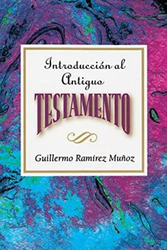 9780687073979: Introducción al Antiguo Testamento AETH: Introduction to the Old Testament Spanish AETH