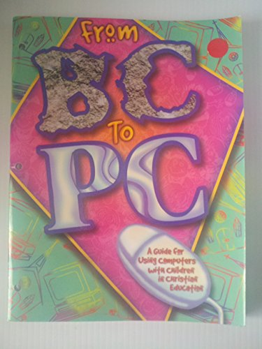 From Bc to Pc 9780687074037 Book by Spence, Nancy, Connell, Jane