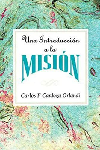 9780687074174: Una Introduccion a la Mision Aeth: An Introduction to Missions Spanish