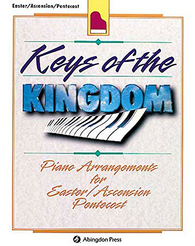 9780687074310: Keys of the Kingdom: Piano arrangements for Easter/Ascension/Pentecost