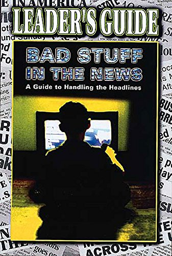 9780687075584: Bad Stuff in the News Leaders Guide