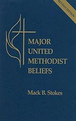 9780687082124: Major United Methodist Beliefs Revised