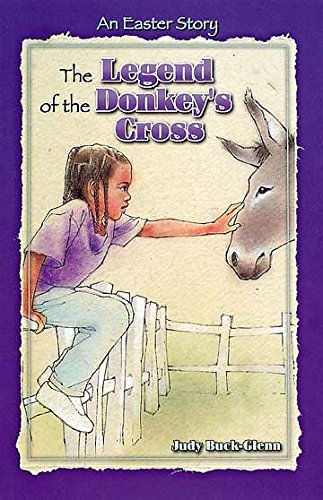 9780687083473: The Legend of the Donkey's Cross: An Easter Story