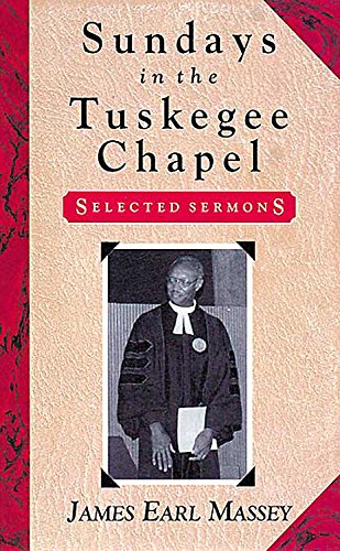 Sundays in the Tuskegee Chapel: James Earl Massey