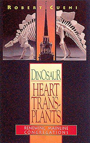 9780687084661: Dinosaur Heart Transplants: Renewing Mainline Congregations