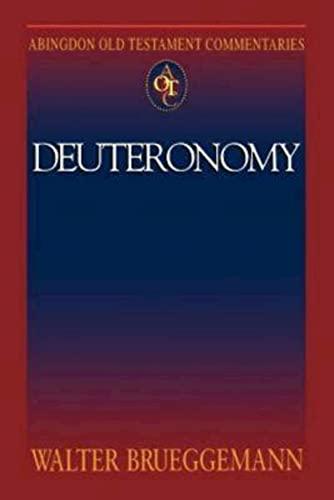 Abingdon Old Testament Commentaries: Deuteronomy: Brueggemann, Walter