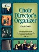 Choir Directors Organizer (2003-2004): Abingdon Press