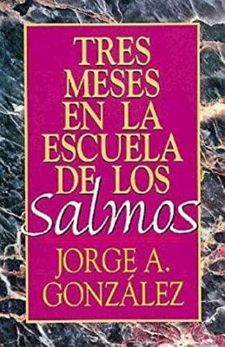 9780687085361: Tres Meses En La Escuela de Los Salmos: Estudio Sobre El Libro de Los Salmos