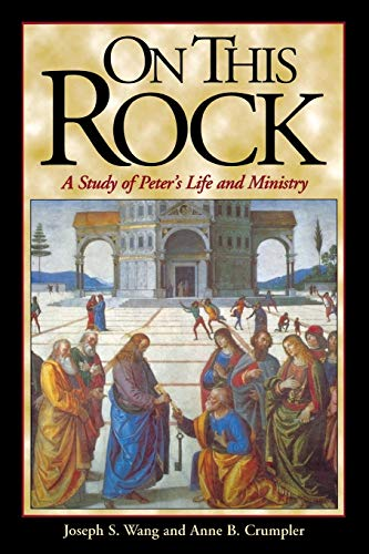 9780687085583: On This Rock: A Study of Peter's Life and Ministry